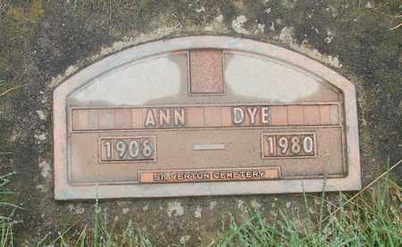 DYE, ANN - Marion County, Oregon | ANN DYE - Oregon Gravestone Photos