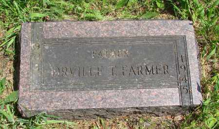 FARMER, ORVILLE T - Marion County, Oregon | ORVILLE T FARMER - Oregon Gravestone Photos