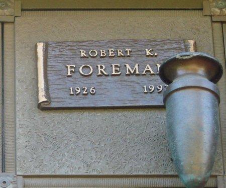 FOREMAN, ROBERT KEIITH - Marion County, Oregon   ROBERT KEIITH FOREMAN - Oregon Gravestone Photos