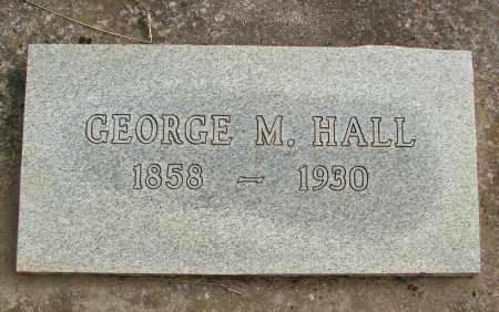 HALL, GEORGE M - Marion County, Oregon | GEORGE M HALL - Oregon Gravestone Photos