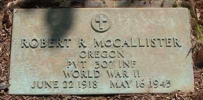 MCCALLISTER (WWII), ROBERT R - Marion County, Oregon | ROBERT R MCCALLISTER (WWII) - Oregon Gravestone Photos