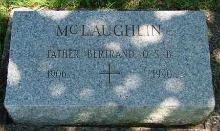 MCLAUGHLIN, BERTRAND - Marion County, Oregon | BERTRAND MCLAUGHLIN - Oregon Gravestone Photos