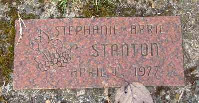 STANTON, STEPHANIE APRIL - Marion County, Oregon | STEPHANIE APRIL STANTON - Oregon Gravestone Photos
