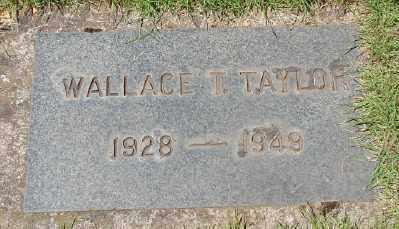 TAYLOR, WALLACE T - Marion County, Oregon   WALLACE T TAYLOR - Oregon Gravestone Photos