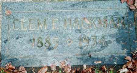 HACKMAN, CLEM F. - Multnomah County, Oregon | CLEM F. HACKMAN - Oregon Gravestone Photos
