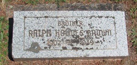 BROWN, RALPH HOLMES - Polk County, Oregon | RALPH HOLMES BROWN - Oregon Gravestone Photos