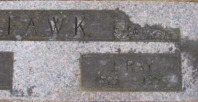 FAWK, J RAY - Polk County, Oregon   J RAY FAWK - Oregon Gravestone Photos