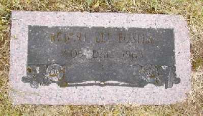 FOSTER, ROBERT LEE - Polk County, Oregon | ROBERT LEE FOSTER - Oregon Gravestone Photos