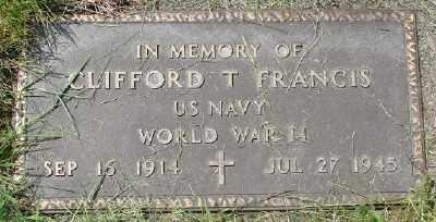 FRANCIS, CLIFFORD TILLMAN - Polk County, Oregon | CLIFFORD TILLMAN FRANCIS - Oregon Gravestone Photos
