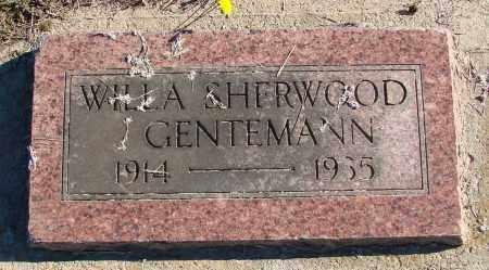 SHERWOOD GENTEMANN, WILLA - Polk County, Oregon | WILLA SHERWOOD GENTEMANN - Oregon Gravestone Photos
