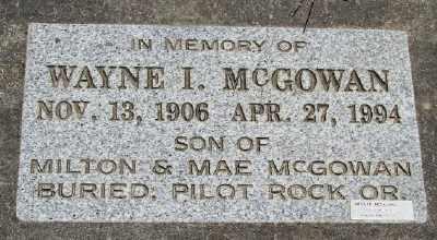 MCGOWAN, WAYNE I - Polk County, Oregon | WAYNE I MCGOWAN - Oregon Gravestone Photos