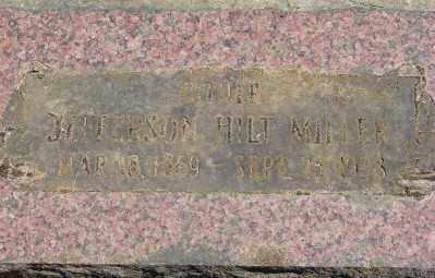 MILLER, JEFFERSON HILT - Polk County, Oregon | JEFFERSON HILT MILLER - Oregon Gravestone Photos