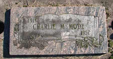 MODE, CHARLIE M - Polk County, Oregon | CHARLIE M MODE - Oregon Gravestone Photos