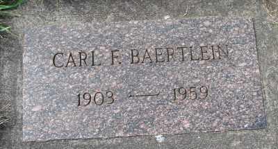 BAERTLEIN, CARL F - Tillamook County, Oregon | CARL F BAERTLEIN - Oregon Gravestone Photos