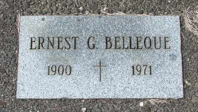 BELLEQUE, ERNEST G - Tillamook County, Oregon | ERNEST G BELLEQUE - Oregon Gravestone Photos