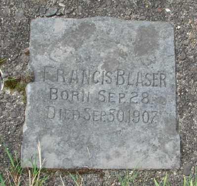 BLASER, FRANCIS - Tillamook County, Oregon | FRANCIS BLASER - Oregon Gravestone Photos