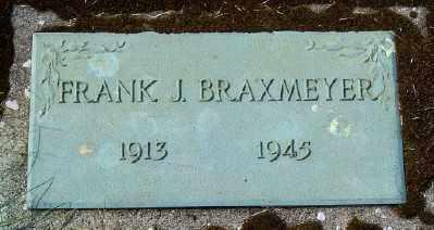 BRAXMEYER, FRANK J - Tillamook County, Oregon | FRANK J BRAXMEYER - Oregon Gravestone Photos