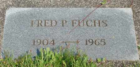 FUCHS, FRED P - Tillamook County, Oregon   FRED P FUCHS - Oregon Gravestone Photos
