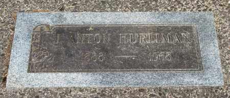 HURLIMAN, J ANTON - Tillamook County, Oregon | J ANTON HURLIMAN - Oregon Gravestone Photos