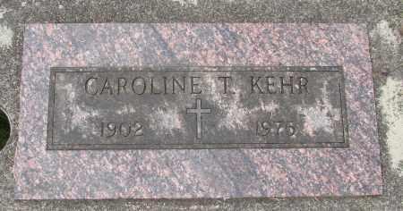 KEHR, CAROLINE T - Tillamook County, Oregon | CAROLINE T KEHR - Oregon Gravestone Photos