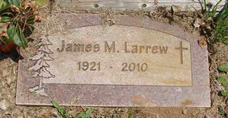 LARREW, JAMES MELVIN - Tillamook County, Oregon | JAMES MELVIN LARREW - Oregon Gravestone Photos