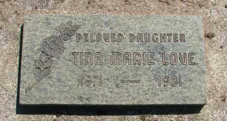 LOVE, TINA MARIE - Tillamook County, Oregon | TINA MARIE LOVE - Oregon Gravestone Photos
