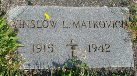 MATKOVICH, WINSLOW L - Tillamook County, Oregon | WINSLOW L MATKOVICH - Oregon Gravestone Photos