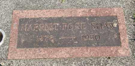 SHAW, HARRIET ROSE - Tillamook County, Oregon | HARRIET ROSE SHAW - Oregon Gravestone Photos