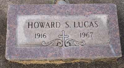 LUCAS, HOWARD S - Umatilla County, Oregon | HOWARD S LUCAS - Oregon Gravestone Photos