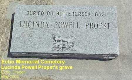 PROPST, LUCINDA - Umatilla County, Oregon | LUCINDA PROPST - Oregon Gravestone Photos