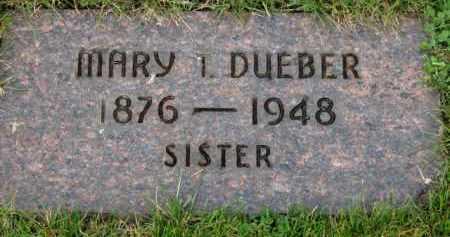 DUEBER, MARY T. - Washington County, Oregon | MARY T. DUEBER - Oregon Gravestone Photos
