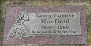 MAYFIELD, LARRY EUGENE - Washington County, Oregon   LARRY EUGENE MAYFIELD - Oregon Gravestone Photos