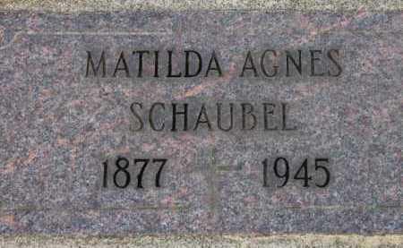 SCHAUBEL, MATILDA AGNES - Washington County, Oregon | MATILDA AGNES SCHAUBEL - Oregon Gravestone Photos