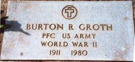 GROTH (WWII), BURTON R. - Yamhill County, Oregon | BURTON R. GROTH (WWII) - Oregon Gravestone Photos