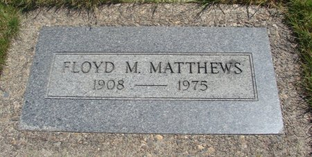 MATTHEWS, FLOYD MARION - Yamhill County, Oregon   FLOYD MARION MATTHEWS - Oregon Gravestone Photos