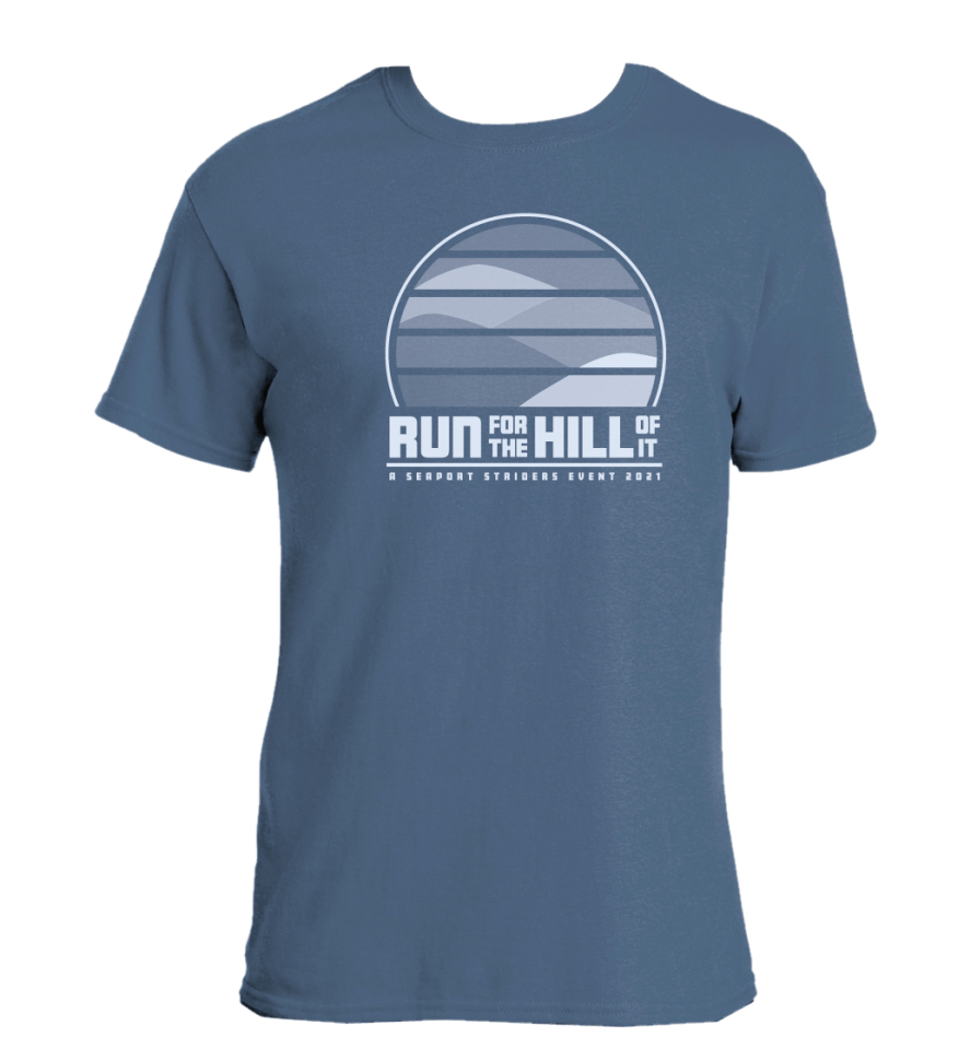 2021 Run for the Hill of it T-Shirt