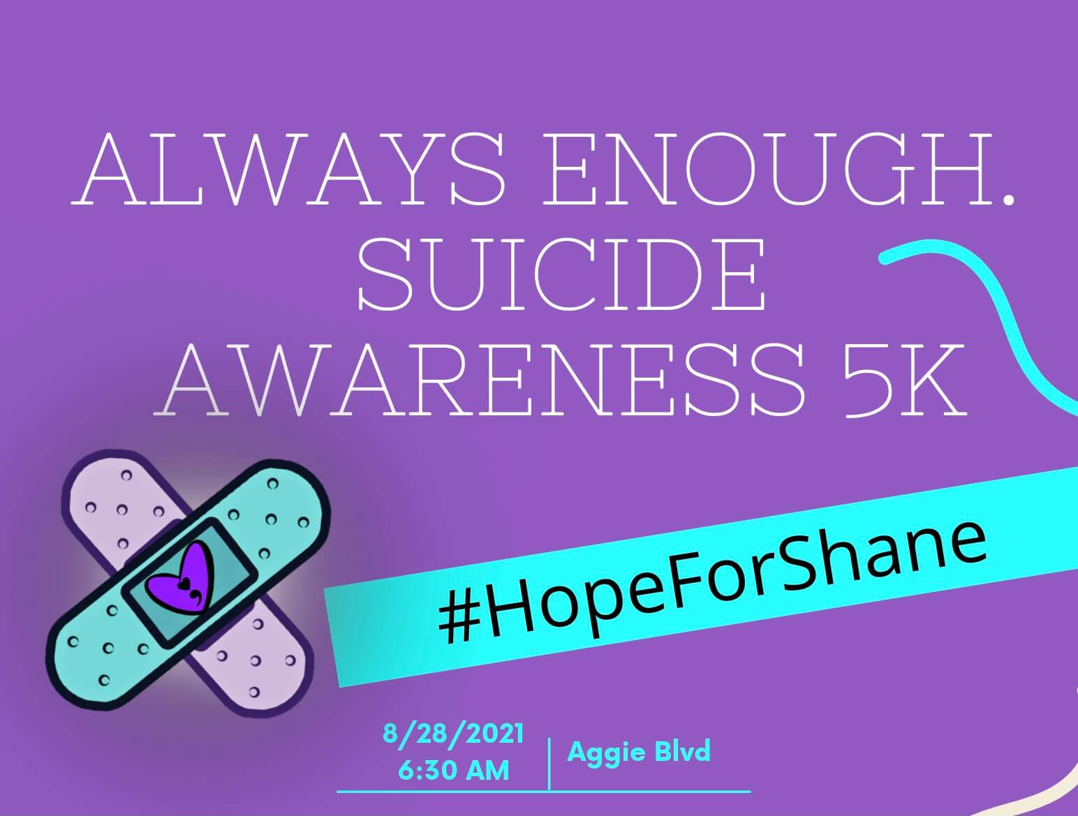 Always Enough- Suicide Awareness