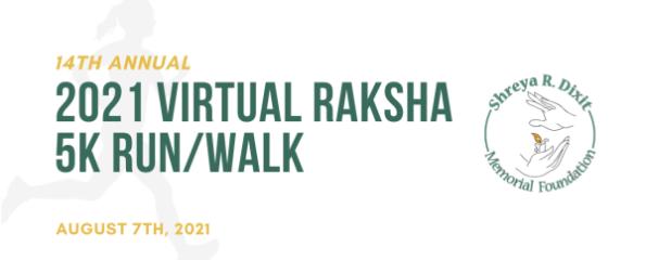 14th Annual Raksha 5K Run/Walk 'Virtual' to End Distracted Driving registration logo