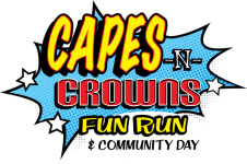 Capes-n-Crowns Fun Run and Community Day registration logo