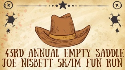 43rd Annual Empty Saddle Joe Nisbett 5K/1M Fun Run registration logo