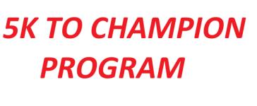 5K to Champion Program registration logo