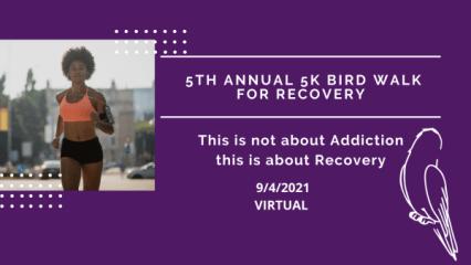 5th Annual 5K Bird Walk for Recovery registration logo