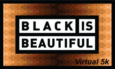 BLACK IS BEAUTIFUL VIRTUAL 5K registration logo
