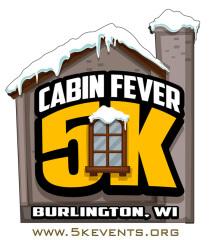 Cabin Fever 5K  LIVE and Virtual - Burlington, WI registration logo
