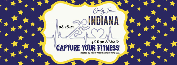 Capture Your Fitness -  Only in Indiana LLC 5k Run Walk registration logo