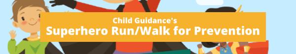 Child Guidance Superhero Run/Walk for Prevention registration logo