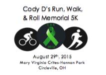 Cody D's Memorial Run Walk & Roll registration logo