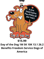 Day of the Dog 1M 5K 10K 13.1 and 26.2