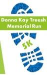 Donna Kay Treesh Memorial Run 2017 registration logo
