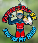 Father's Day 5K - You're My Hero registration logo